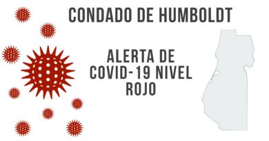 Notificación del Condado: El condado de Humboldt se mueve al nivel rojo desde lunes el 16 de Nov