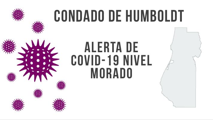 Notificación del Condado: El condado de Humboldt da alerta de COVID-19 nivel morado