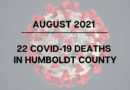 22 People in Humboldt Died of COVID-19 in August